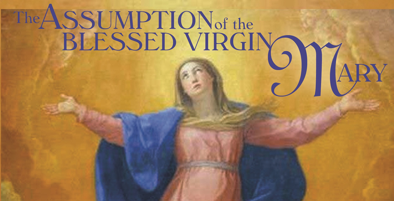 xl Solemnity of the Assumption of the Blessed Virgin Mary